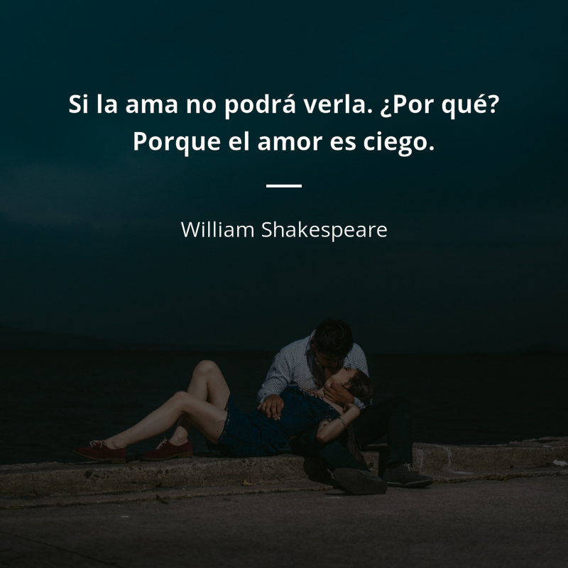 Frases De William Shakespeare De Amor 44 Citas Frases De